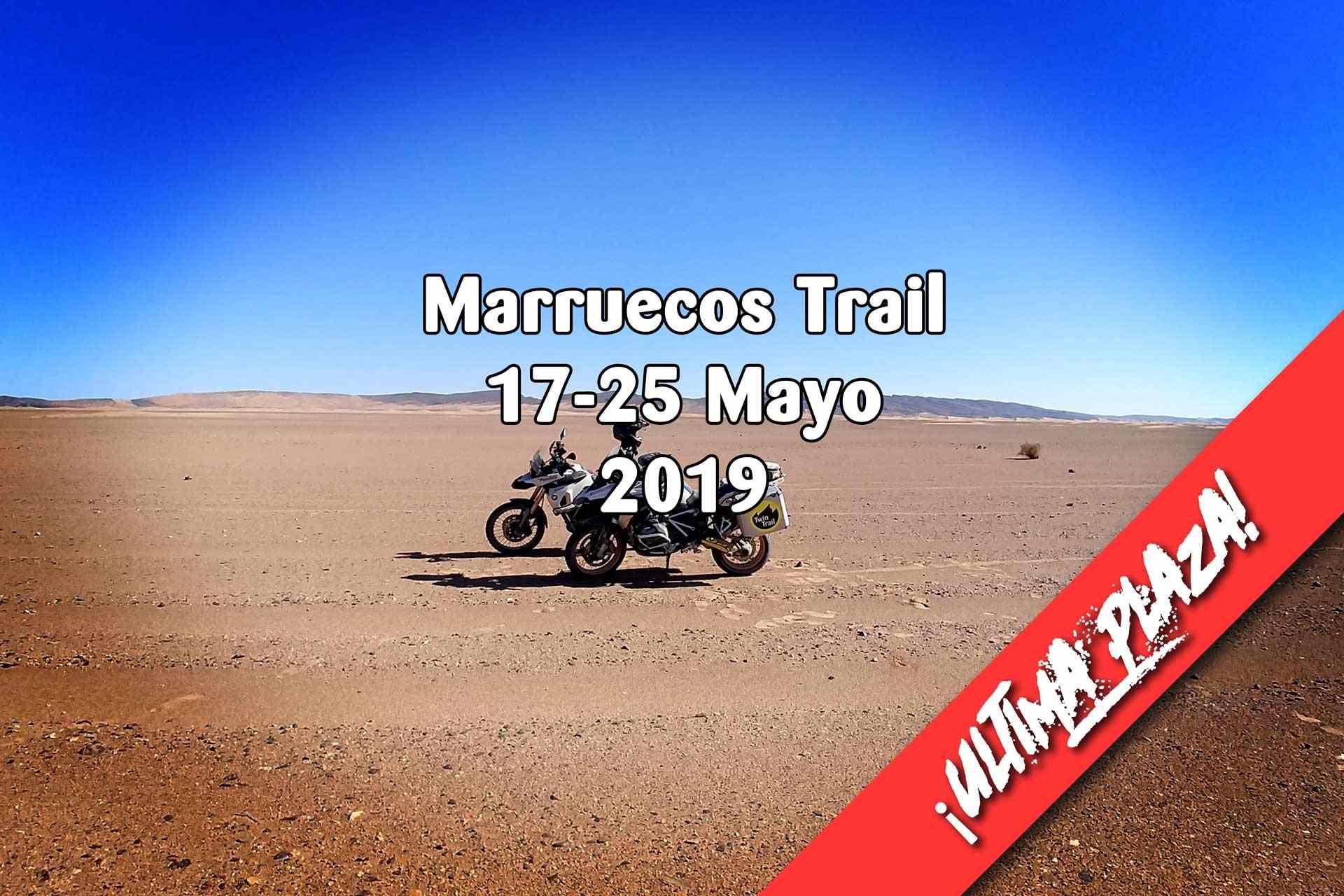 Morocco Adventure - 17-25 Mayo 2019 - Última Plaza