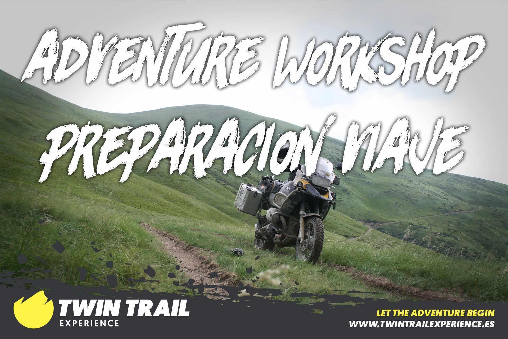 Adventure Workshop: Preparación Viaje