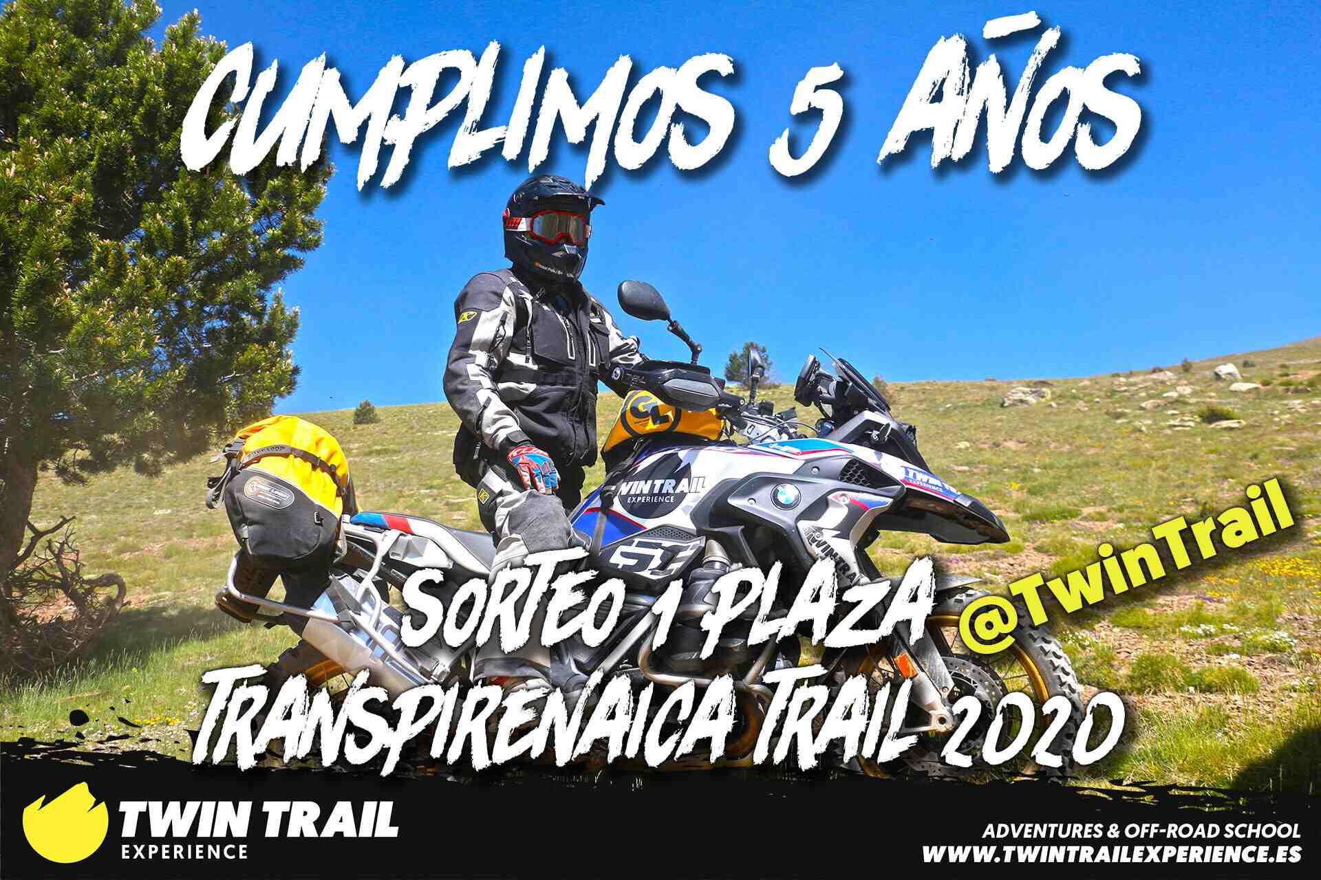 ¡TwinTrail Cumple 5 años! Sorteamos una plaza para la Transpirenaica Trail 2020